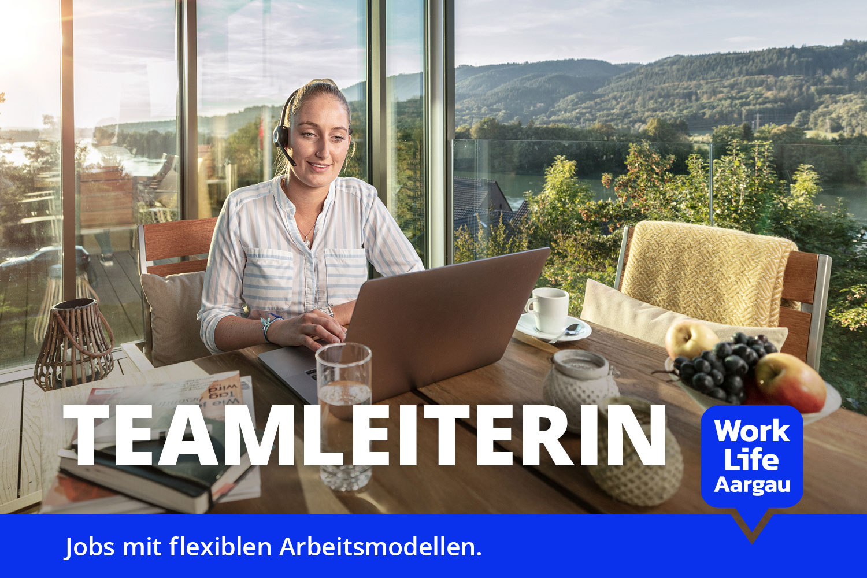 Work Life Aargau, Sujet Teamleiterin